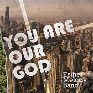 You Are Our God - Album